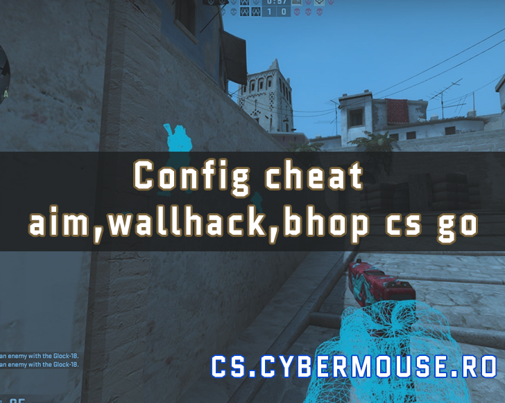 Config cheat aim,wallhack,bhop cs go