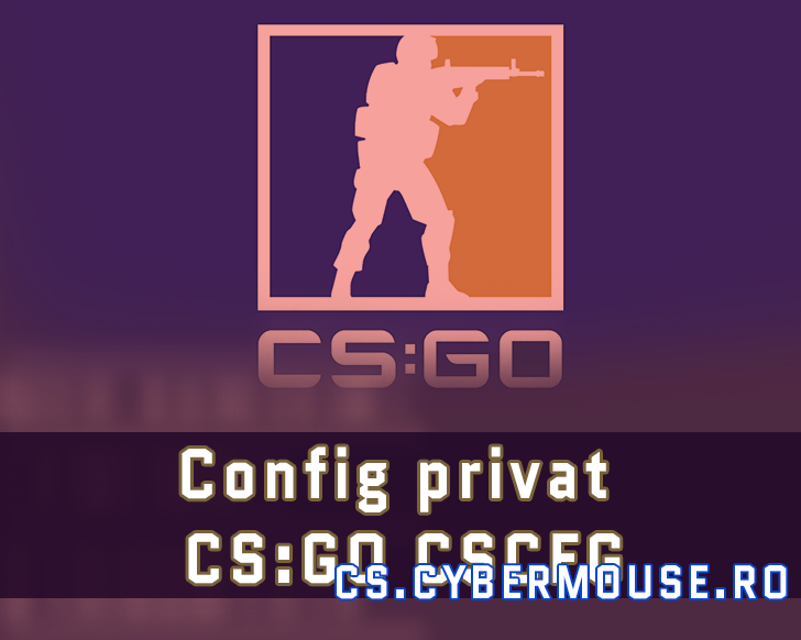 Config privat CS:GO CSCFG